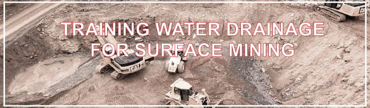 7. WATER DRAINAGE FOR SURFACE MINING
